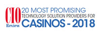 Top 20 Casinos Technology Solution Companies - 2018